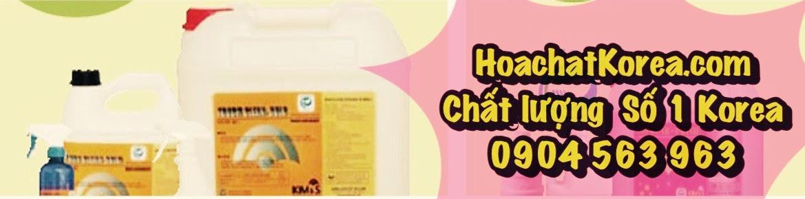 Hóa chất ( Nước ) tẩy rửa vệ sinh làm sạch cao cấp Hàn Quốc